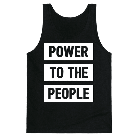 Power To The People Tank Top