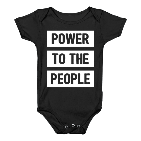 Power To The People Baby Onesy