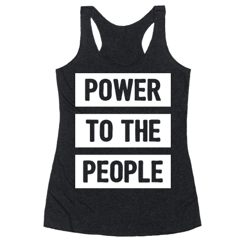 Power To The People Racerback Tank Top