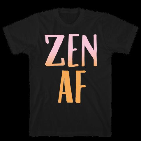 Zen Af White Print Mens T-Shirt