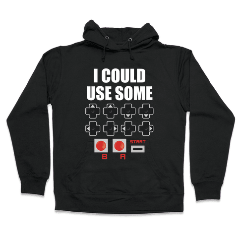 I Could Use Some Extra Lives Hooded Sweatshirt