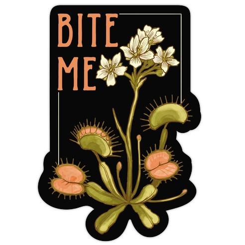 Bite Me Venus Flytrap Die Cut Sticker