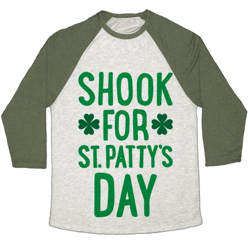 Shook For St. Patty's Day Baseball Tee