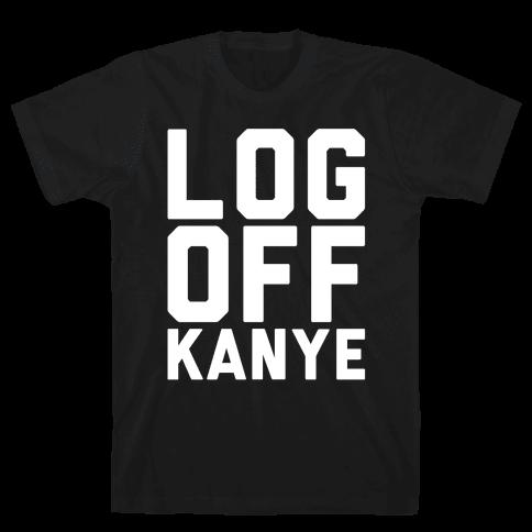 Log Off Kanye Parody White Print Mens T-Shirt