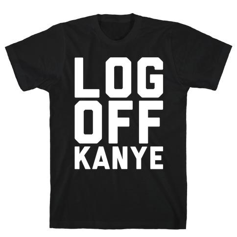 Log Off Kanye Parody White Print T-Shirt