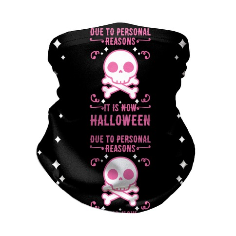Due To Personal Reasons It Is Now Halloween Skull (Pink) Neck Gaiter