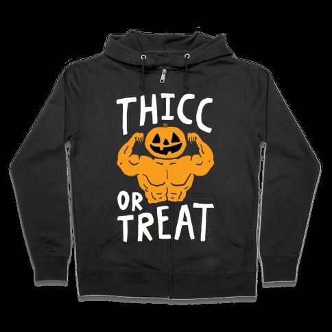 Thicc Or Treat Halloween Zip Hoodie