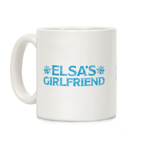 Elsa's Girlfriend Coffee Mug