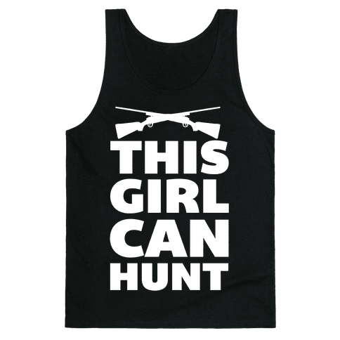 This Girl Can Hunt Tank Top
