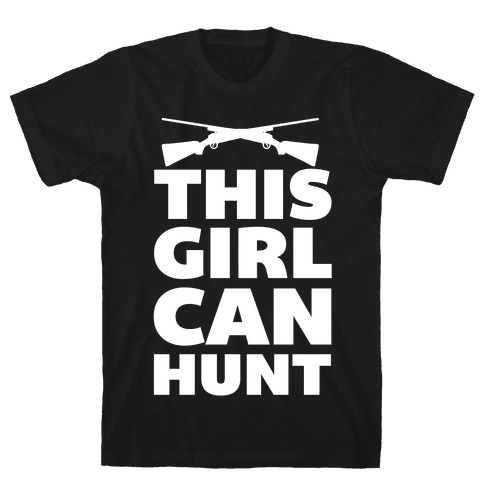 This Girl Can Hunt Mens T-Shirt