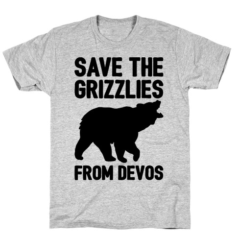 Save The Grizzlies From DeVos T-Shirt