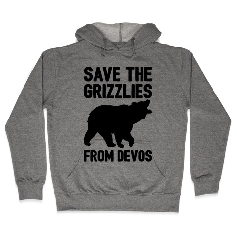 Save The Grizzlies From DeVos Hooded Sweatshirt