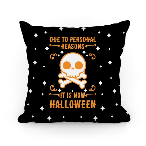 Due To Personal Reasons It Is Now Halloween Skull (Orange) Pillow