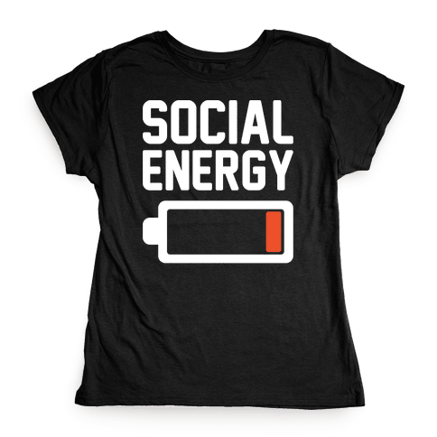 Social Energy Low White Print Womens T-Shirt