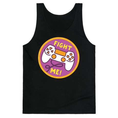 Fight Me Pop Culture Merit Badge Tank Top