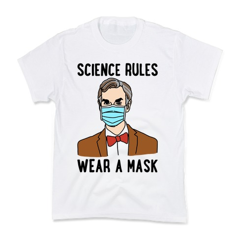 Science Rules Wear A Mask Kids T-Shirt