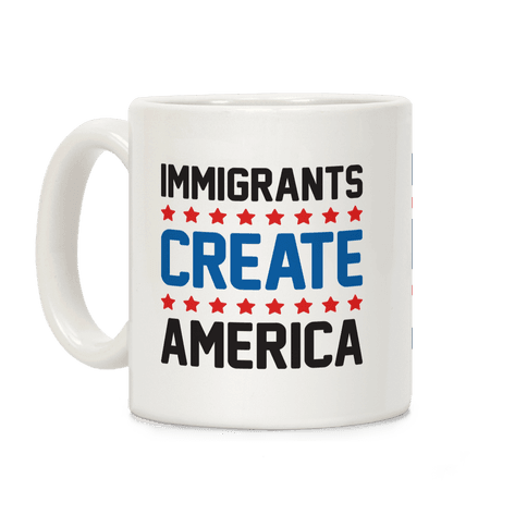 Immigrants Create America