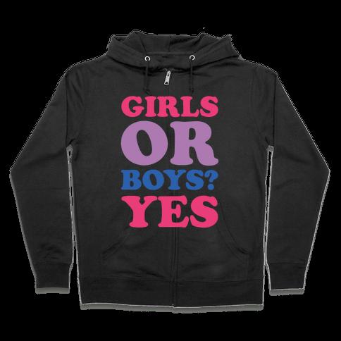 Girls Or Boys? Yes Zip Hoodie