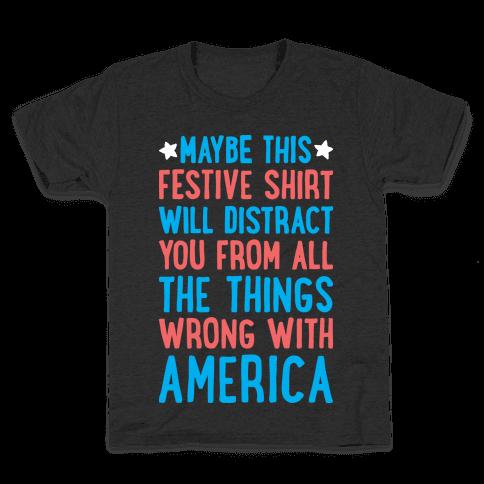 Festive American Distraction  Kids T-Shirt