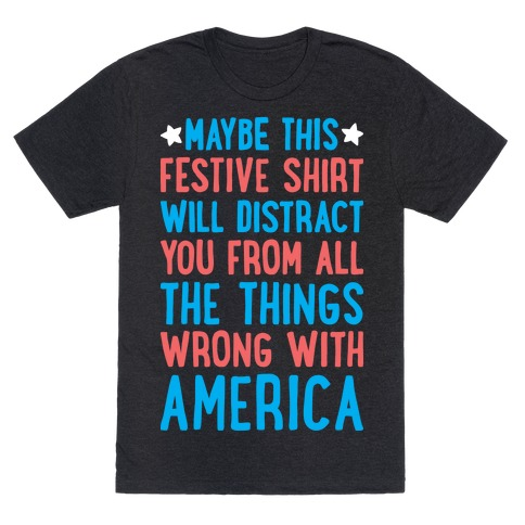Festive American Distraction  Mens T-Shirt
