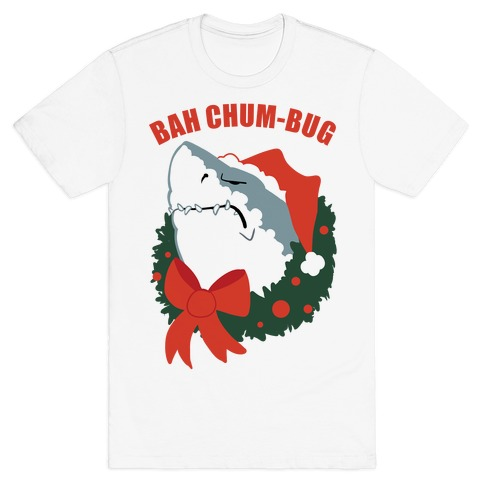 BAH CHUM-BUG T-Shirt