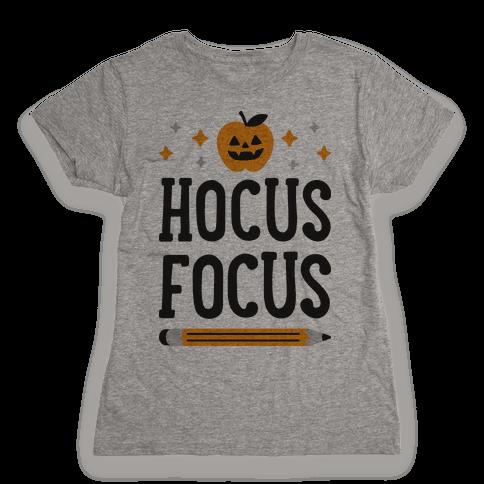 Hocus Focus Womens T-Shirt