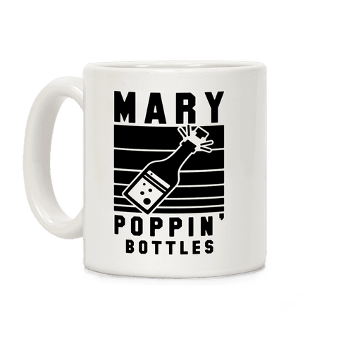 Marry Poppin' Bottles Coffee Mug