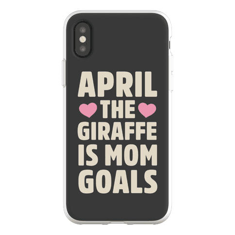 April the Giraffe is Mom Goals Phone Flexi-Case