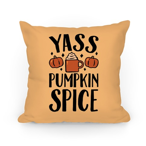 Yass Pumpkin Spice Pillow