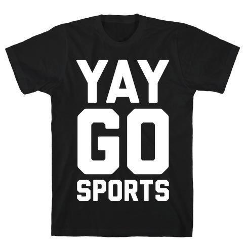 Yay Go Sports T-Shirt