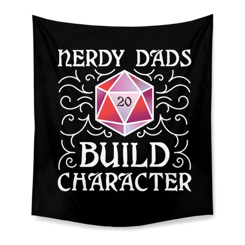 Nerdy Dads Build Character Tapestry