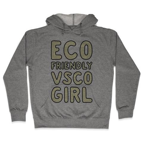 Eco Friendly VSCO Girl Hooded Sweatshirt
