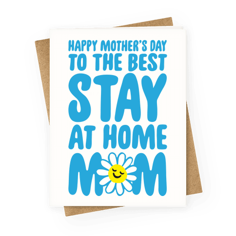 Stay At Home Mom Greeting Card