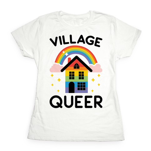 Village Queer Womens T-Shirt
