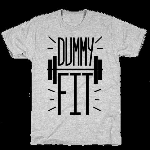 Dummy Fit Mens/Unisex T-Shirt