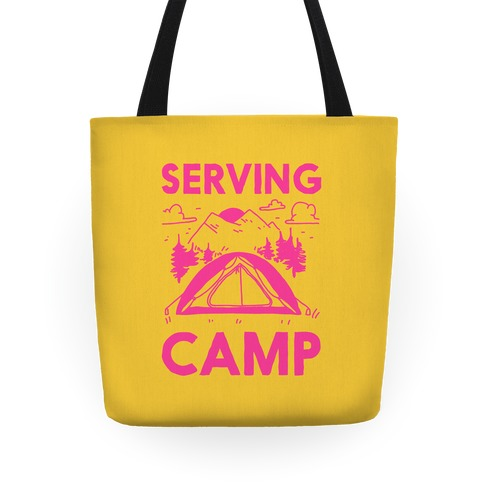 Serving CAMP Tote