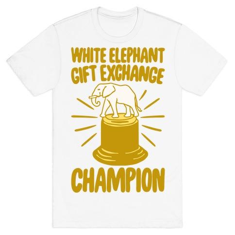 White Elephant Gift Exchange Champion T-Shirt