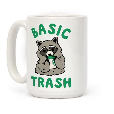 Basic Trash Coffee Raccoon Coffee Mug
