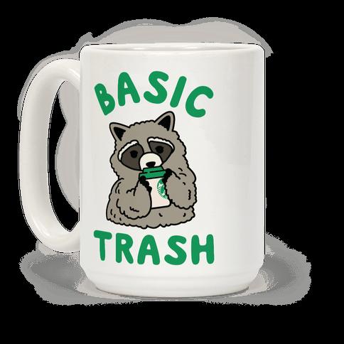 Basic Trash Coffee Raccoon Coffee Mug