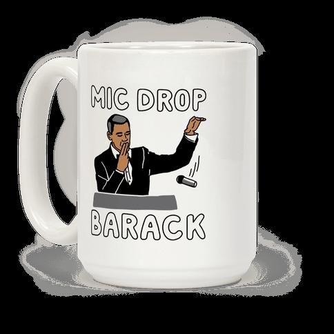 Mic Drop Barack