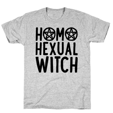 Homohexual Witch T-Shirt