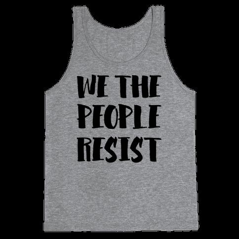 We The People Resist Tank Top