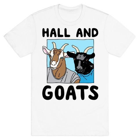 Hall And Goats Parody T-Shirt