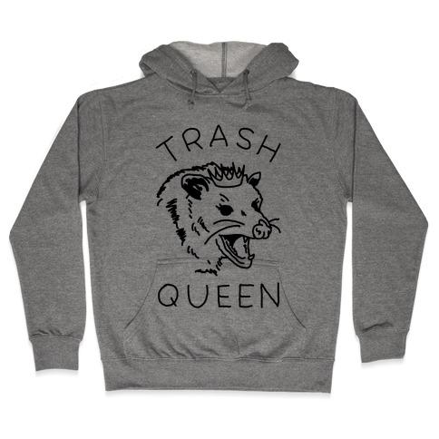 Trash Queen Hooded Sweatshirt