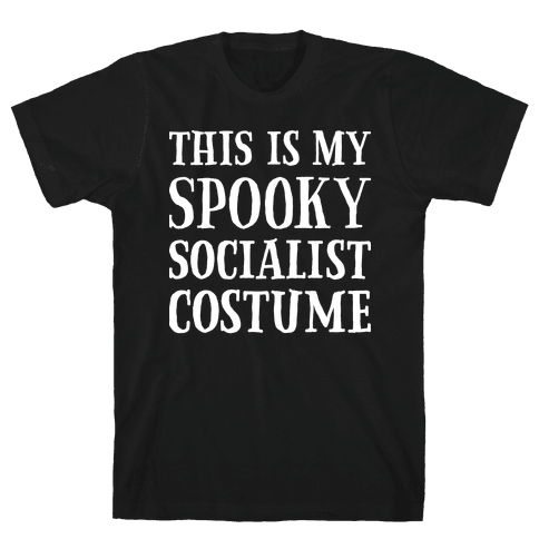 This Is My Spooky Socialist Costume Mens T-Shirt
