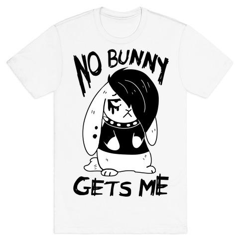 No Bunny Gets Me T-Shirt