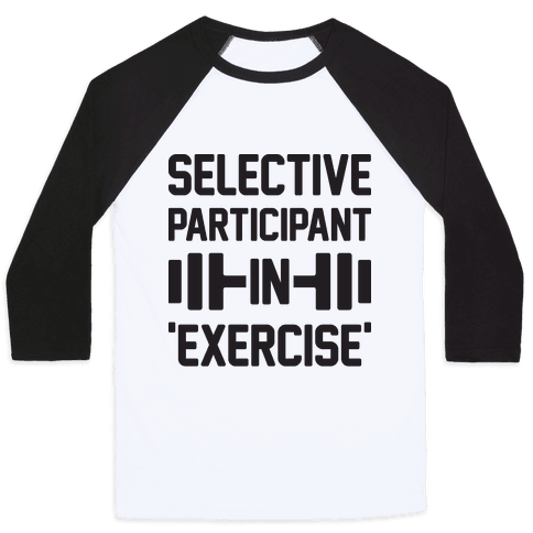 Selective Participant In Exercise Baseball Tee