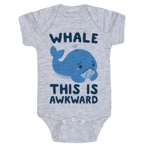 Whale, This is Awkward  Baby Onesy