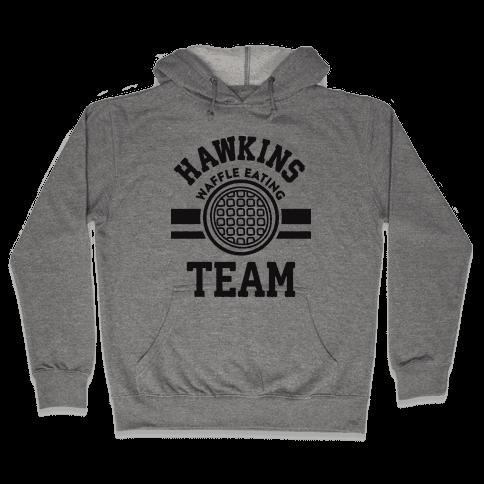Hawkins Waffle Eating Team Hooded Sweatshirt