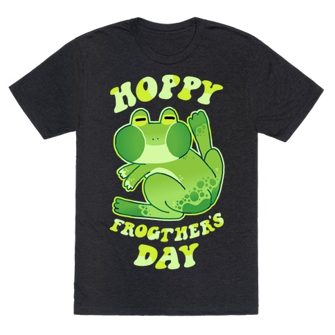 Hoppy Frogther's Day T-Shirt